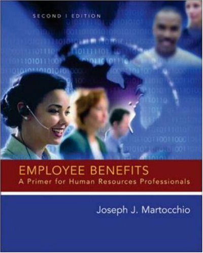 9780072988970: Employee Benefits: A Primer for Human Resource Professionals