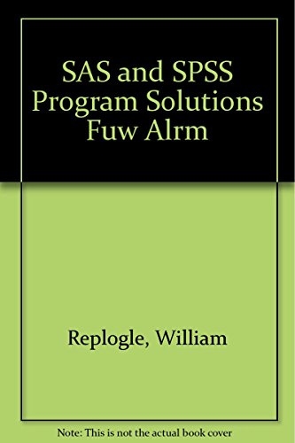 9780072989588: SAS and SPSS Program Solutions fuw ALRM