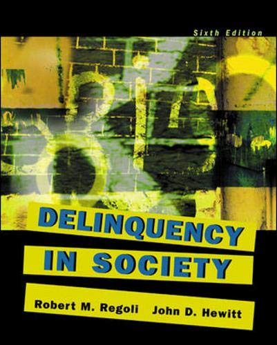 9780072989687: Delinquency in Society