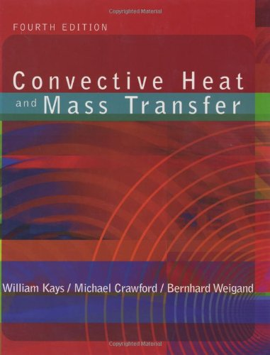 9780072990737: Convective Heat & Mass Transfer w/ Engineering Subscription Card (McGraw-Hill Mechanical Engineering)