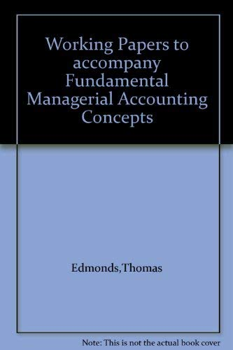 9780072991086: Working Papers to accompany Fundamental Managerial Accounting Concepts