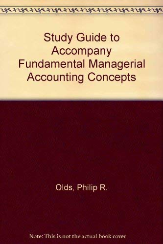 9780072991147: Study Guide to accompany Fundamental Managerial Accounting Concepts