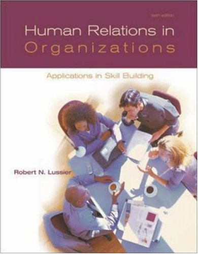 9780072992533: Human Relations In Organizations: Applications And Skill Building