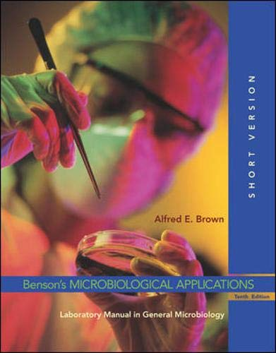 9780072992724: Benson's Microbiological Applications: Laboratory Manual in General Microbiology, Short Version