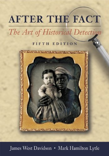 after the fact by james west davidson If looking for the ebook by james west davidson, mark h lytle after the fact:  the art of historical detection vol 1 in pdf format, then you've come to faithful site.