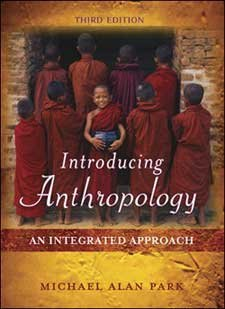 9780072994681: Introducing Anthropology: An Integrated Approach Edition: third