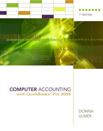 9780072994711: Computer Accounting with QuickBooks 2005