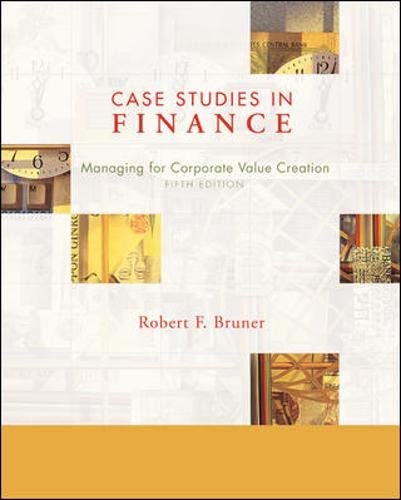 9780072994759: Case Studies in Finance: Managing for Corporate Value Creation