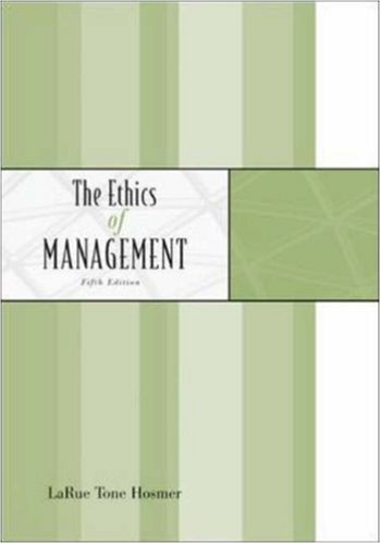 9780072996074: The Ethics of Management