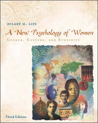 9780072997859: A New Psychology Of Women: Gender, Culture, And Ethnicity