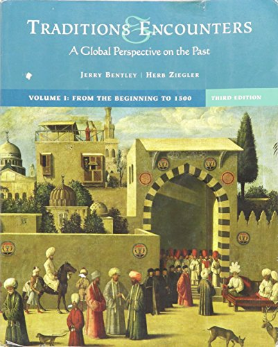 9780072998276: Traditions and Encounters, Vol. 1, 3rd Edition