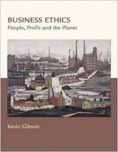 9780072998726: Business Ethics: People, Profits, and the Planet