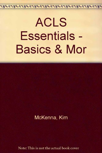 9780072999327: ACLS Essentials - Basics and More