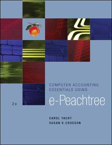 9780072999389: Computer Accounting Essentials Using ePeachtree