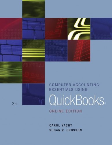 Computer Accounting Essentials Using Quickbooks: Online Education: Carol Yacht, Susan