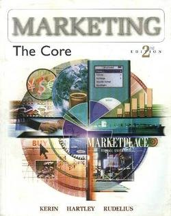 9780072999891: Marketing: The Core, 2nd Edition