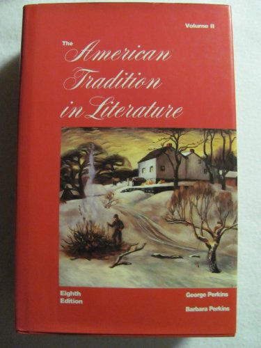 9780073001005: The American Tradition in Literature: Eighth Edition: Volume Two