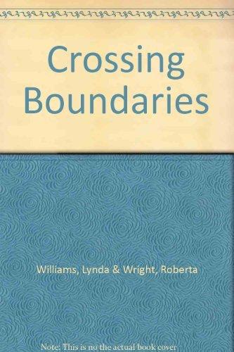 9780073001616: Crossing Boundaries