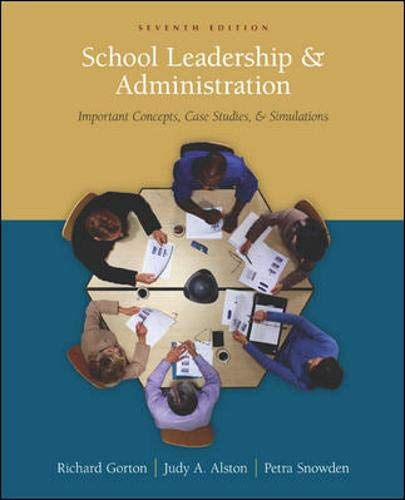 9780073010304: School Leadership and Administration: Important Concepts, Case Studies, and Simulations
