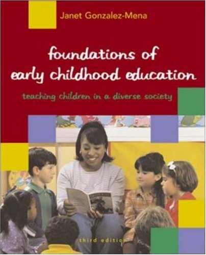 9780073011479: Foundations of Early Childhood Education in a Diverse Society