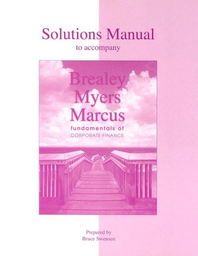 9780073012407: Solutions Manual to Accompany Brealey/Myers/Marcus: Fundamentals of Corporate Finance