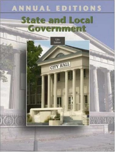 9780073012575: Annual Editions: State and Local Government (Annual Editions: State & Local Government)
