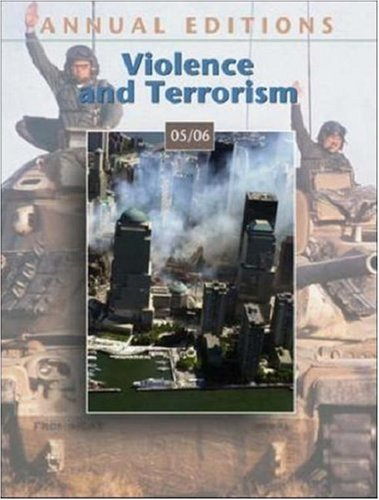 9780073012599: Annual Editions: Violence and Terrorism 05/06 (Annual Editions: Violence & Terrorism)