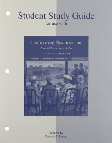 9780073013954: Traditions and Encounters: Global Perspective on the Past: from 1500 to the Present. Volume 2 - Student Study Guide