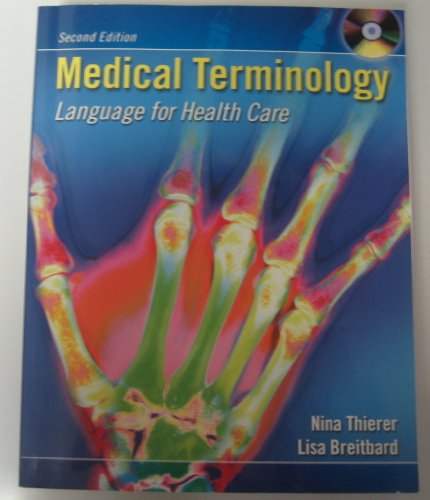 9780073014685: Medical Terminology: Language for Healthcare Edition: Second