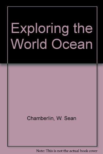 9780073016542: Exploring the World Ocean