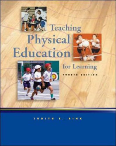 9780073018034: Teaching Physical Education for Learning with Moving into the Future