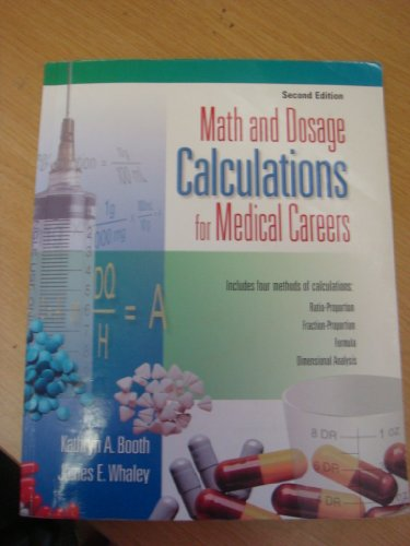 9780073018959: Math and Dosage Calculations for Medical Careers