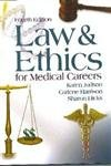9780073018966: Law and Ethics for Medical Careers