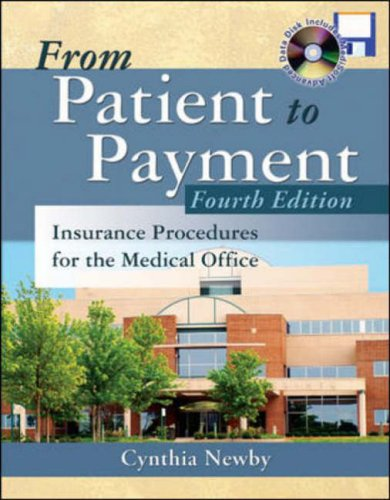 9780073019727: From Patient to Payment: Insurance Procedures for the Medical Office with CD-ROM & Student Data Disk