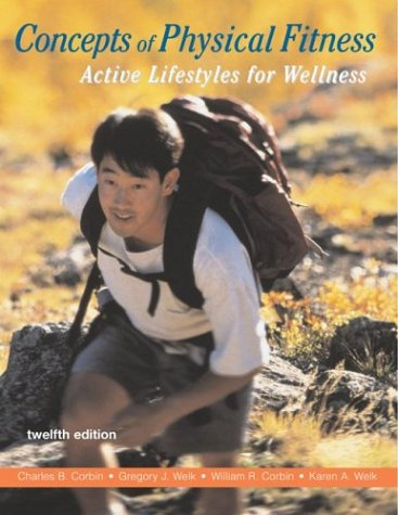 9780073021959: Concepts of Physical Fitness: Active Lifestyles for Wellness with HQ 4.2 & PowerWeb/OLC Bind-in Card