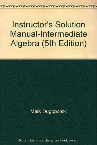 instructor s solutions manual intermediate algebra abebooks rh abebooks com Intermediate Algebra Examples Intermediate Algebra McKeague 9th Edition