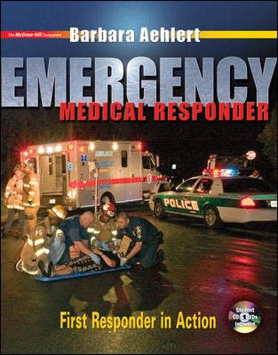 9780073022604: Emergency Medical Responder: First Responder in Action with Student CD-ROM, Student DVD and Pocket Guide