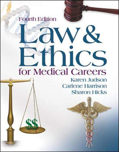 9780073022635: Law & Ethics for Medical Careers