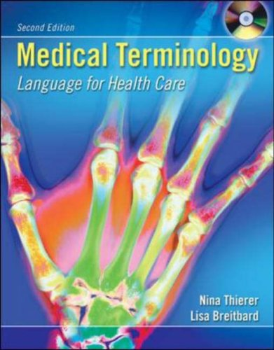 9780073022642: Medical Terminology: Language for Health Care with Student CD-ROM and English Audio CD