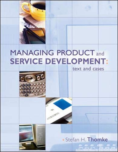 Managing Product and Service Development : Text: Stefan Thomke