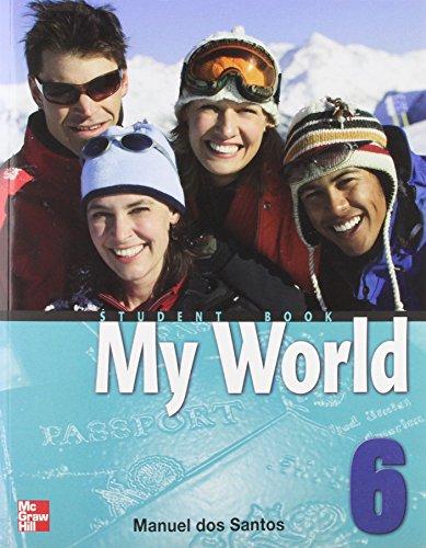 9780073025322: My World: Student Book Bk. 6