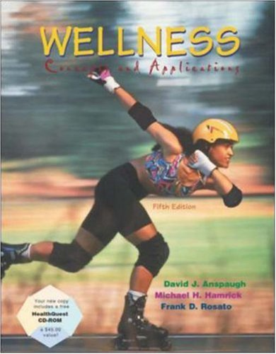 Wellness: Concepts and Applications with HealthQuest CD and Powerweb/OLC Bind-in Card (0073028371) by Anspaugh, David J.; Hamrick, Michael H; Rosato, Frank D