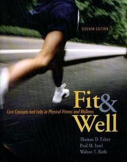 9780073029085: Fit & Well: Core Concepts and Labs in Physical Fitness and Wellness