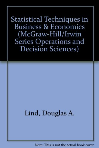 9780073030234: Statistical Techniques in Business & Economics (McGraw-Hill/Irwin Series Operations and Decision Sciences)