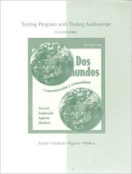 9780073030883: Testing Program with Testing Audioscript to accompany: Dos Mundos, Comunicacion y comunidad, 6th Edi