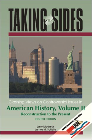 9780073031620: Taking Sides: Clashing Views on Controversial Issues in American History, Volume 2