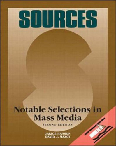 9780073031828: Sources: Notable Selections in Mass Media (Classic Edition Sources)