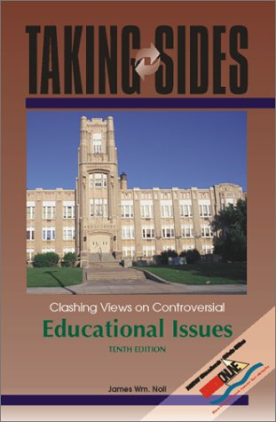 9780073031835: Taking Sides: Clashing Views on Controversial Educational Issues (10th ed)