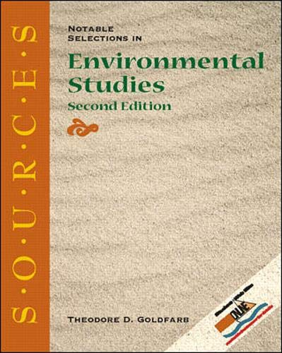 9780073031866: Sources: Notable Selections in Environmental Studies