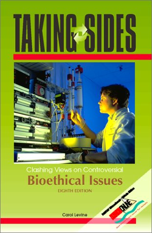 9780073031903: Taking Sides: Clashing Views on Controversial Bioethical Issues (Taking Sides Clashing Views on Bioethical Issues)